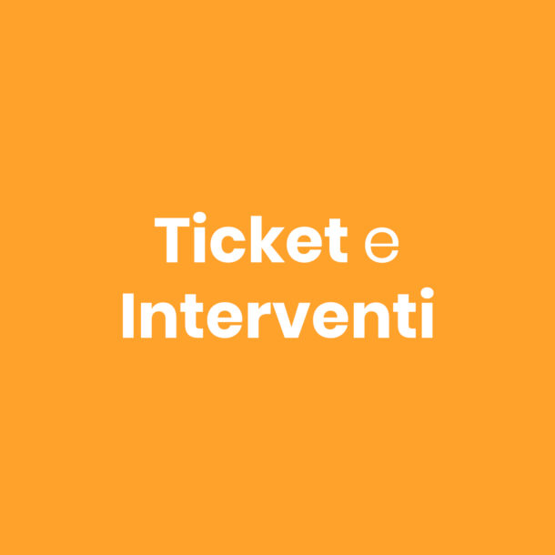Ticket-e-interventi